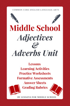 Middle School English Language Arts – Adjectives and Adverbs Unit