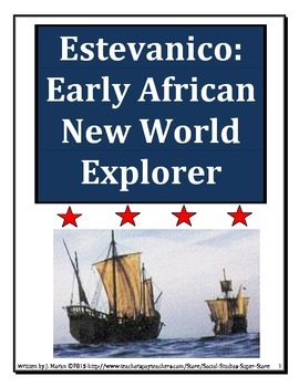 Middle School-Estevanico: An early African Explorer of the