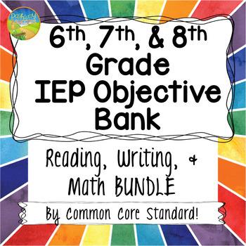 Middle School IEP Goal Objective Bank BUNDLE for Math & ELA