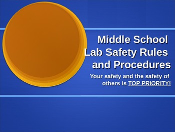 Middle School Lab Safety Ppt and Notes/Signature Page for