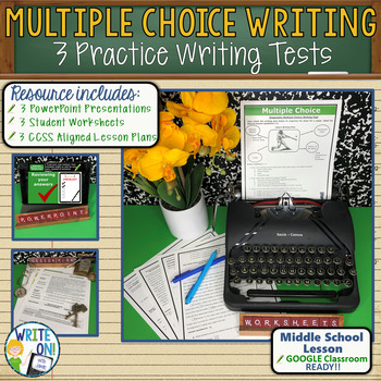 MULTIPLE CHOICE WRITING TEST BUNDLE - 3 LESSONS!!!!! - Mid