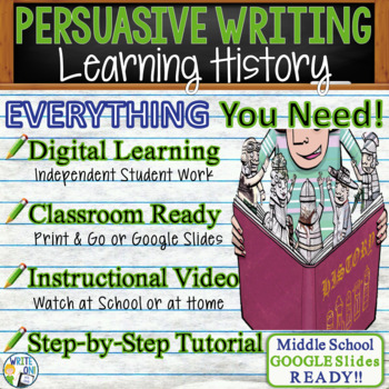 PERSUASIVE WRITING PROMPT - Learning History - Middle School