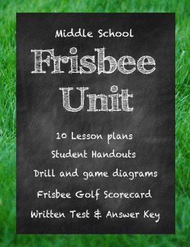 Middle School Physical Education Frisbee Golf and Ultimate