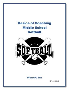 Middle School Softball Coach or Teacher Manual - Rules, Eq
