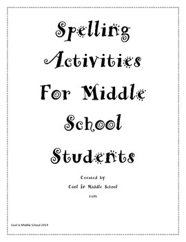 Spelling Middle School Engaging Activities - Any List