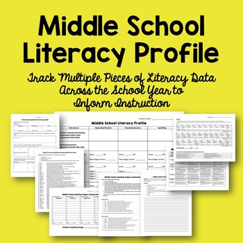 Middle School Student Literacy Profile: Assessments to Track Data
