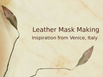 Middle School or High School Art Project: Leather Mask Mak