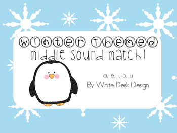 Middle Vowel Sound Picture Sort! {Winter Themed}