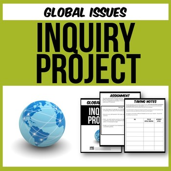 Inquiry Project - Global Issues and Current Events!  (Midd