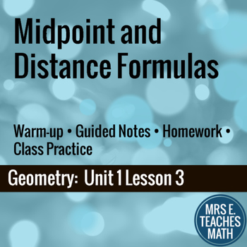 Midpoint and Distance Formulas Lesson
