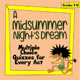 Midsummer Night's Dream Multiple Choice Quizzes for Each Act
