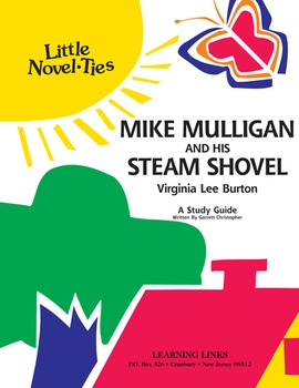 Mike Mulligan and His Steam Shovel - Little Novel-Ties Stu
