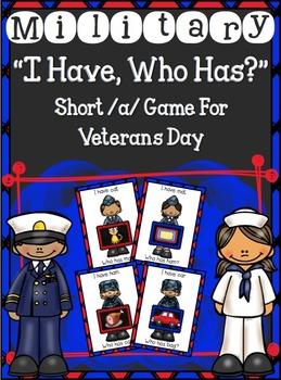 "Military ""I Have...Who Has?"" short /a/ game for Veterans Day"