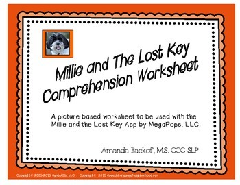 Millie and the Lost Key App Comprehension worksheet (SymbolStix)