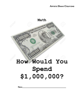 Million Dollar Math: What would YOU do with ONE MILLION $$?