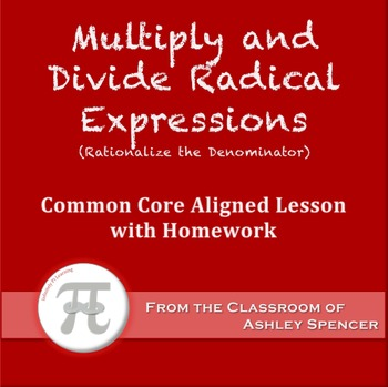 Multiply and Divide Radical Expressions (Lesson Plan with