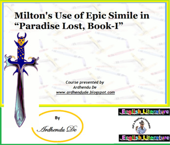 """Milton's Use of Epic Simile in """"Paradise Lost, Book-I"""""""