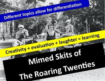 Mimed Skits on the Roaring Twenties: Students Create & Pre