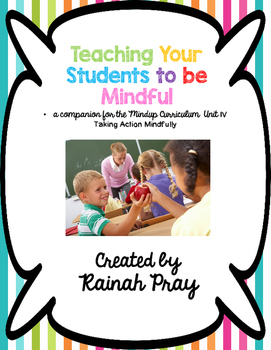 Mindful Learning Unit IV- Taking Action Mindfully Printabl