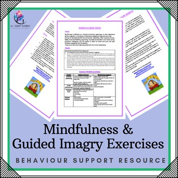 Mindfullness and Guided Imagry Exercises