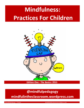 Mindfulness - Practices for Children