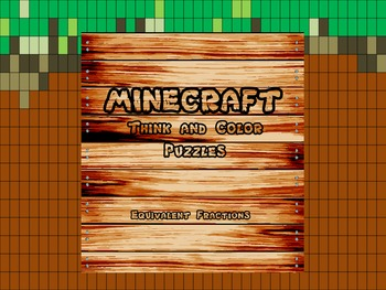 """Minecraft Inspired """"Equivalent Fractions"""" Think and Color"""