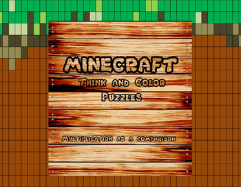 "Minecraft Inspired ""Multiplication as Comparison"" Think an"