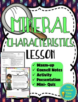 Mineral Characteristics Lesson (Notes, Activity, & PowerPoint)