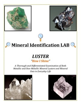 Mineral Identification LAB: LUSTER (Full of COLORFUL Appli