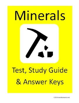 Mineral Test / Quiz, Study Guide and Answer Keys
