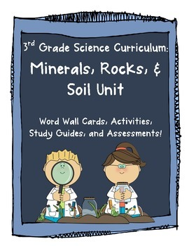 3rd Grade Science Minerals, Rocks, and Soil Unit {GPS Aligned}