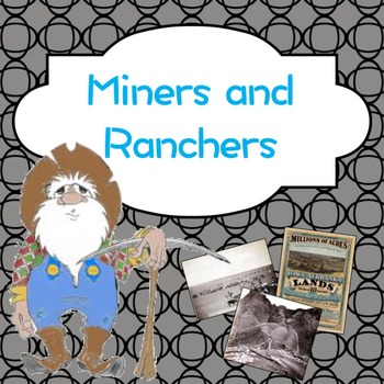 Open Range: Miners and Ranchers PowerPoint