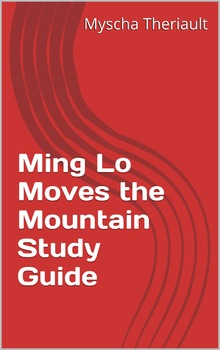 Ming Lo Moves the Mountain Lesson Plans,Questions and Voca