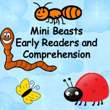 Comprehension book and activities Mini Beasts