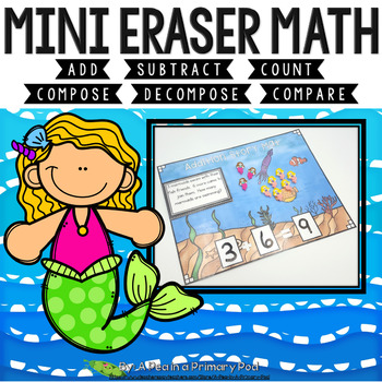 Mini Eraser Math - Mermaids (Add, Subtract, Count, Compose