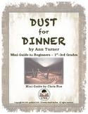 Mini-Guide for Beginners: Dust for Dinner