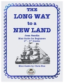 Mini-Guide for Beginners: The Long Way to a New Land