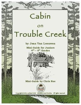 Mini-Guide for Juniors: Cabin on Trouble Creek
