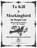 Mini-Guide for Seniors: To Kill a Mockingbird Workbook