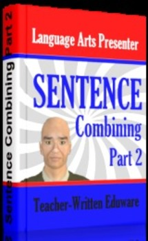Mini Lesson 29: Sentence Combining Part 2, Full Version