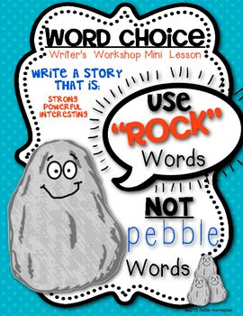 Mini Lesson for Writing Workshop: {Word Choice: Rock and P