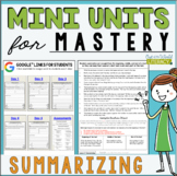 Mini Lessons for Mastery- Summarizing
