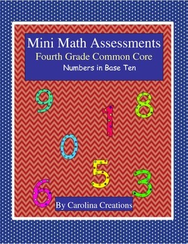 Mini Math Assessments - Numbers in Base Ten - Fourth Grade