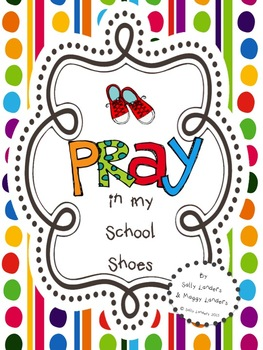 Pray in my School Shoes {Back to School}