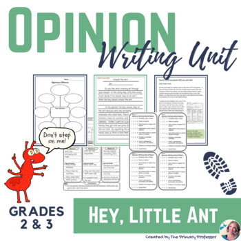 """Opinion Writing Unit - """"Hey, Little Ant!"""""""
