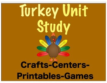 Turkey Unit Study (Centers, Crafts, Printables, Fact Cards