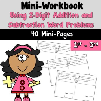 Mini Workbook Using Word Problems with 2-Digit Addition an