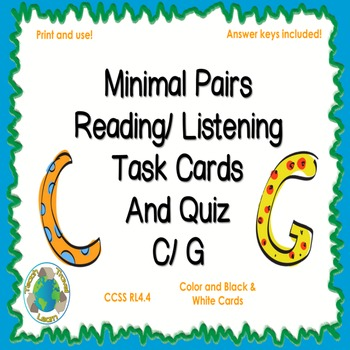 Minimal Pairs C/K and G Reading and Listening Task Cards