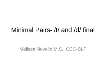 Minimal Pairs T and D in the final position (final consona