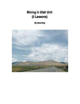 Mining in Utah Unit (5 Lesson plans)